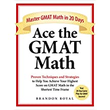 Ace the GMAT Math: Master GMAT Math in 20 Days (English Edition)