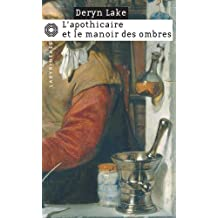 APOTHICAIRE ET LE MANOIR DES OMBRES (L')