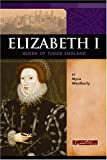 Elizabeth I, Myra Weatherly, 0756509882