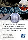img - for Evaluaci n de riesgos en instalaciones con probabilidad de proliferaci n y dispersi n de legionella (Spanish Edition) book / textbook / text book