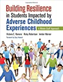 Download Building Resilience in Students Impacted by Adverse Childhood Experiences: A Whole-Staff Approach in PDF ePUB Free Online