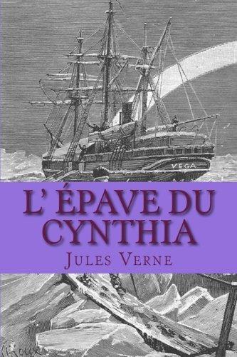 Read Online L' epave du Cynthia (French Edition) PDF