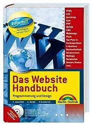 Das Website-Handbuch - Mit bootfähiger DVD und exklusivem PHP-Editor (Vollversion MAGUMA-Workbench): Programmierung und Design (Kompendium / Handbuch)