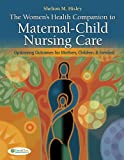 The Women's Health Companion to Maternal-Child Nursing Care 1st Edition