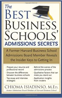 successful harvard business school application essays with  the best business schools admissions secrets a former harvard business school admissions board member