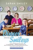 Dinner with the Smileys, Sarah Smiley, 0316408948