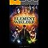 Element Wielder (The Void Wielder Trilogy Book 1)