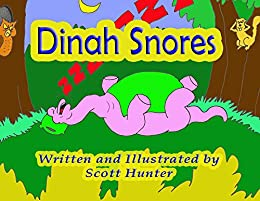 Dinah Snores by [Hunter, Scott]