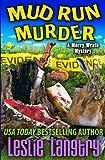Mud Run Murder (Merry Wrath Mysteries) (Volume 5)