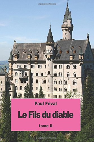 Download Le Fils du diable: Tome II (French Edition) PDF