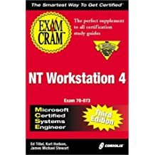MCSE NT Workstation 4 Exam Cram, Third Edition (Exam: 70-073) by Tittel, Ed, Hudson, Kurt, Stewart, James Michael (2000) Paperback