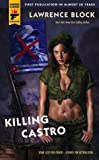 Killing Castro (Hard Case Crime Novels)
