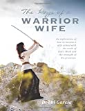 The Ways of a Warrior Wife