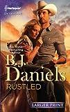 Rustled, B. J. Daniels, 0373746091