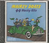 Mairzy Doats: 44 Wacky Hits by Dinah Shore, The Mills Brothers, Guy Lombardo, Pee Wee Hunt, Bing Crosby & The A (1989-01-01)