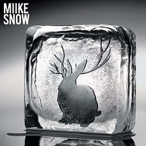 MIIKE SNOW