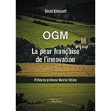 OGM La peur française de l'innovation (BAU.BAUDELAIRE)
