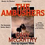 The Ambushers: The Horsemen, Book 5 | Gary McCarthy
