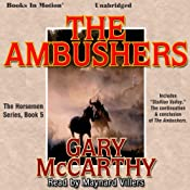 The Ambushers: The Horsemen, Book 5   Gary McCarthy