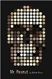 Adam Ross'Mr. Peanut [Hardcover](2010)