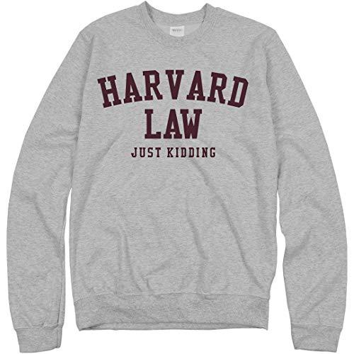 Harvard Law Just Kidding: Unisex Gildan Crewneck Sweatshirt Athletic Heather