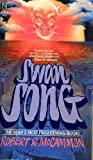Swan Song, Robert R. McCammon, 067162413X