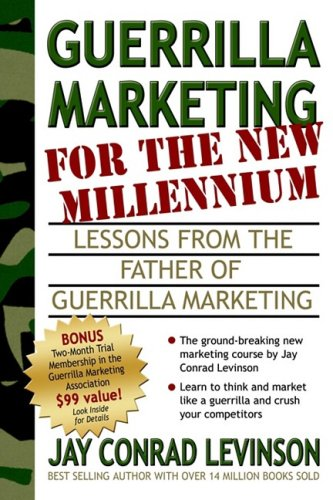 74 best marketing books of all time bookauthority book cover of jay conrad levinson guerrilla marketing for the new millennium lessons from malvernweather Choice Image