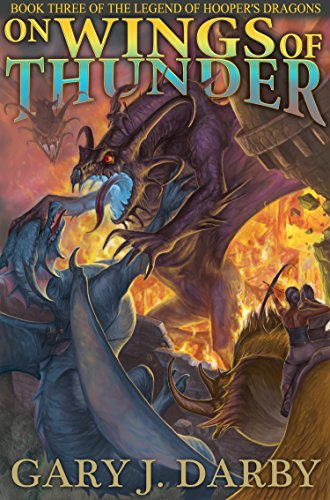 on-wings-of-thunder-the-legend-of-hoopers-dragons-book-3