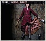 Who Killed Amanda Palmer[Vinyl LP]