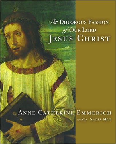 Livres en anglais au format pdf à télécharger gratuitement The Dolorous Passion of Our Lord Jesus Christ 0786127619 en français PDF iBook