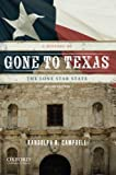 Gone to Texas 2nd Edition