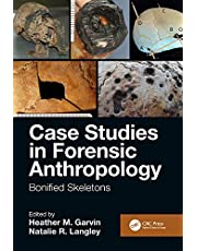 Case Studies in Forensic Anthropology: Bonified Skeletons
