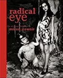 img - for Radical Eye: The Photography of Miron Zownir by Miron Zownir (1997-12-24) book / textbook / text book