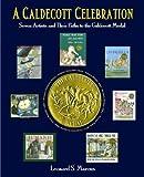 A Caldecott Celebration, Leonard S. Marcus, 0802797040