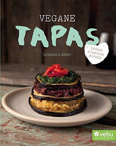 Vegane Tapas  Vegan Spanisch Kochen