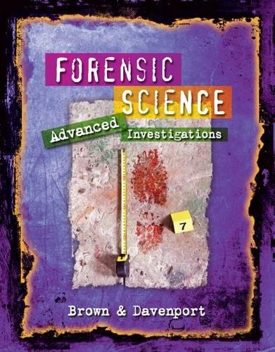 Forensic Science: Advanced Investigations