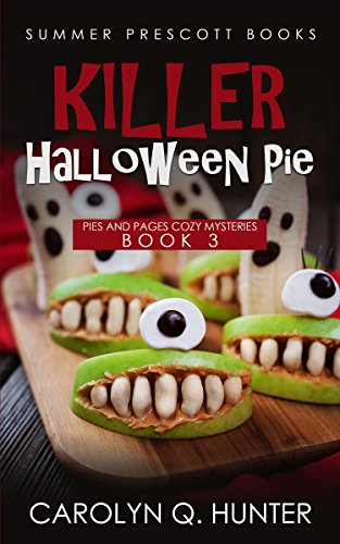 Killer Halloween Pie (Pies and Pages Cozy Mysteries Book -