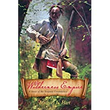 Wilderness Empire: A Story of the Iroquois Confederacy