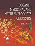 img - for Pharmaceutical, Medicinal and Natural Product Chemistry 1st edition by P. S. Kalsi, Sangeeta Jagtap (2012) Hardcover book / textbook / text book