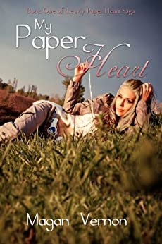 My Paper Heart: My Paper Heart #1 by [Vernon, Magan]