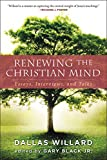 #9: Renewing the Christian Mind: Essays, Interviews, and Talks