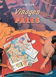 Visages pâles  par Claude Carré