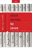 Short Stories by Jesus DVD: The Enigmatic Parables of a Controversial Rabbi