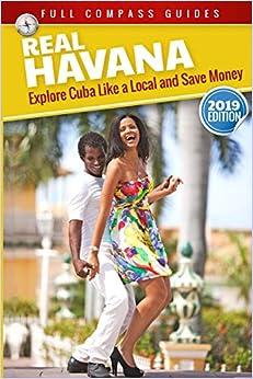 Escrito por Mario Rizzi: Real Havana Explore Cuba Like A Local And ...
