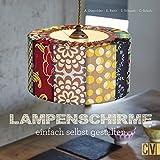 Dekorative Lampen Selbst Gestalten Amazon De Constanze Eckert Bucher