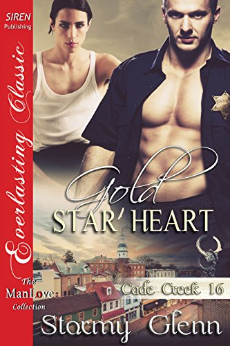 Gold Star Heart [Cade Creek 16] (Siren Publishing The Stormy Glenn ManLove Collection)