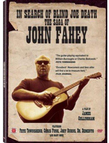DVD : Rob Bowman - In Search Of Blind Joe Death: The Saga Of John Fahey (Widescreen)