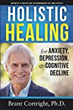 Holistic Healing for Anxiety, Depression, and