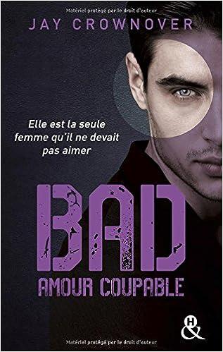 Téléchargement Bad - T3 Amour coupable pdf