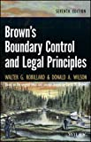 img - for Brown's Boundary Control and Legal Principles by Walter G. Robillard (2013-12-16) book / textbook / text book